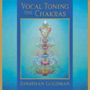 Vocal Toning the Chakras 2 CDs - Jonathan Goldman